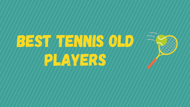 Best Old Tennis Players